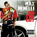 Max Minelli On The Cut