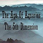 The 5th Dimension Age Of Aquarius