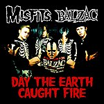 Misfits Day The Earth Caught Fire - Single