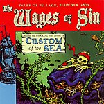 The Wages Of Sin Custom Of The Sea