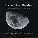 Bradford Hiding Behind The Moon (Feat. Todd Larson)