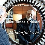 Mike James Kirkland Wonderful Love