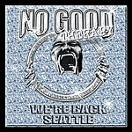 No Good Therapy Were Back Seattle