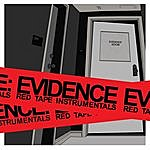 Evidence Red Tape Instrumentals
