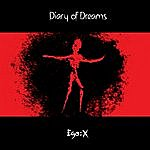 Diary Of Dreams Ego:X (Deluxe)