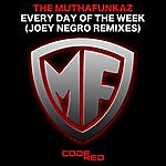 The MuthaFunkaz Every Day Of The Week (Joey Negro Remixes)