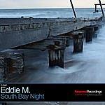 Eddie M South Bay Night