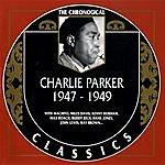 Charlie Parker 1947-1949