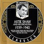 Artie Shaw 1939-1940