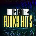 Rufus Thomas Funky Hits