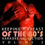 Double Penetration Double Penetration Presents - Keeping A Breast Of The 80's Vol. 2