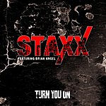 Staxx Turn You On (Feat. Brian Angel) - Single