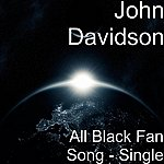 John Davidson All Black Fan Song - Single