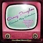 Craig Douglas Craig Douglas - The Extended Play Collection