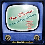 The Champs The Champs - The Extended Play Collection