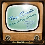 The Crests The Crests - The Extended Play Collection