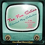 The Five Satins The Five Satins - The Extended Play Collection