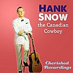 Hank Snow The Canadian Cowboy
