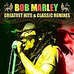 Bob Marley Greatest Hits & Classic Remixes