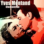 Yves Montand Clementine