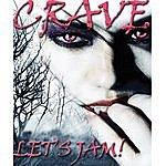 The Crave Jet's Jam