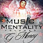 G-money Music Mentality Volume 3