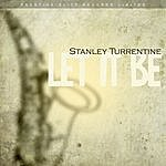 Stanley Turrentine Let It Be