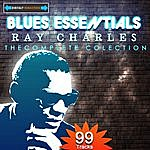 Ray Charles Blues Essentials - Ray Charles The Complete Collection (Digitally Remastered)