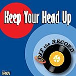 Off The Record Keep Your Head Up