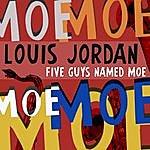 Louis Jordan Five Guys Names Moe