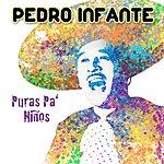Pedro Infante Puras Pa Niños (Six Pack)