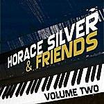 Horace Silver Horace Silver & Friends Vol 2
