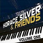 Horace Silver Horace Silver & Friends Vol 1