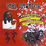 Carl Dawkins A Reggae Quinella