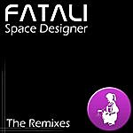 Fatali Space Designer - The Remixes