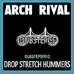 Arch Rival Arch Rival - Drop Stretch Hummers