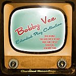 Bobby Vee Bobby Vee - The Extended Play Collection