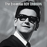 Roy Orbison The Essential