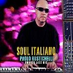 "Paolo Rustichelli ""Soul Italiano"" Smooth Jazz Mix"