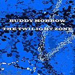 Buddy Morrow The Twilight Zone