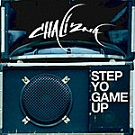 Chali 2na Step Yo Game Up (Single)