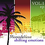 Monodeluxe Shifting Emotions, Vol. 1 - Ep