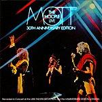 Mott The Hoople Live - 30th Anniversary Edition