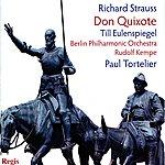 Berlin Philharmonic Orchestra Strauss: Don Quixote, Till Eulenspiegels Lustige Streiche, Don Juan
