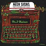 Mr. J Medeiros Neon Signs - Single