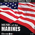 The American Military Band Music Of The Marines