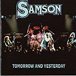 Samson Tomorrow And Yesterday