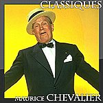 Maurice Chevalier Classiques