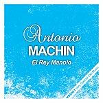 Antonio Machin El Rey Manolo