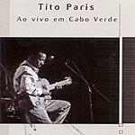 Tito Paris Ao Vivo Em Cabo Verde (Live)